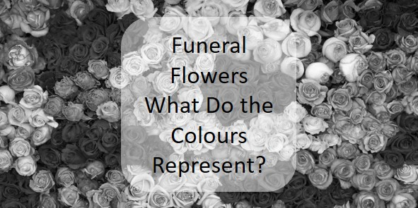 funeral flower colour meaning