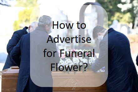 Advertisement for Funeral Flower